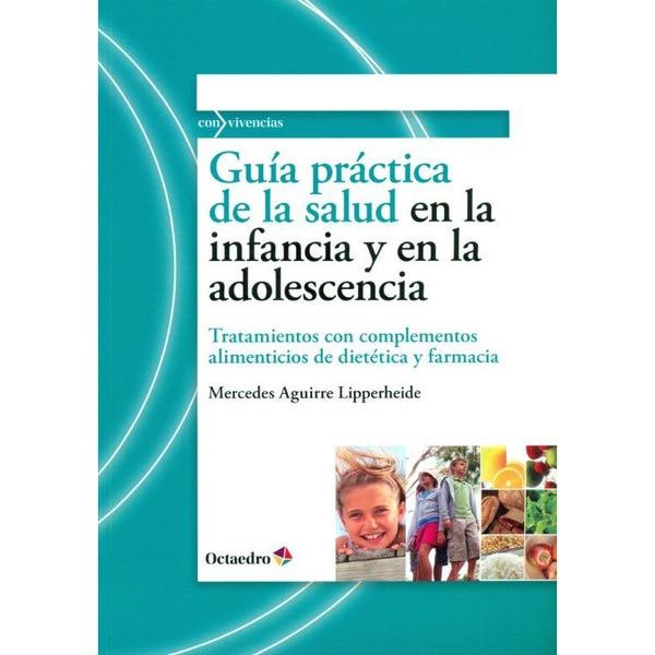 Guía práctica de la salud en la infancia y en la adolescencia.pdf