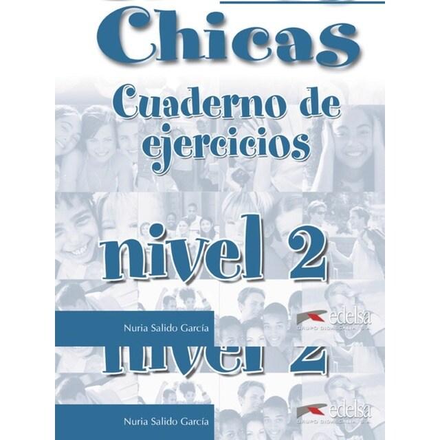 CHICOS CHICAS 2.EJERCICIOS.(ESPAÑOL EXTRANJEROS).pdf