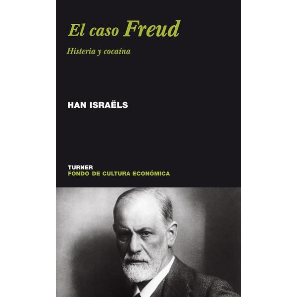 El caso freud : histeria y cocaína.pdf