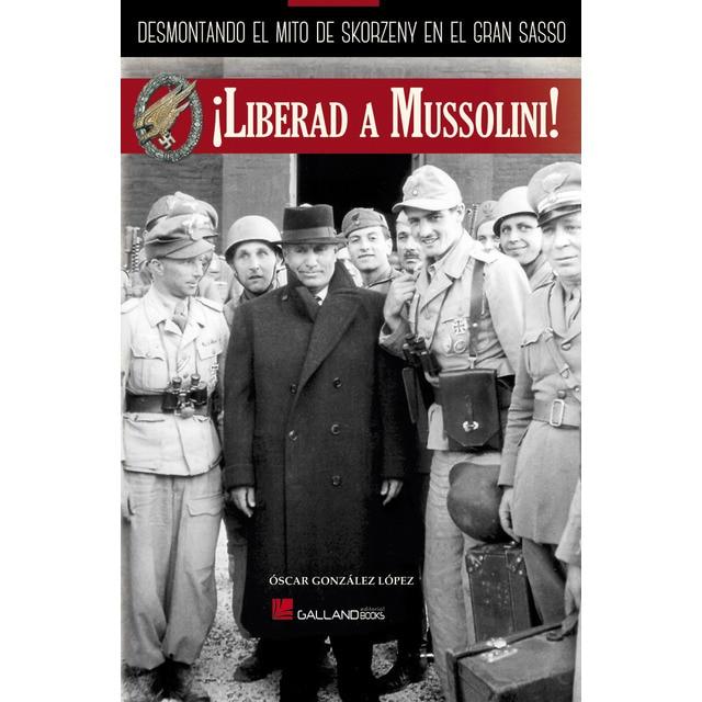 ¡liberad a mussolini!.pdf