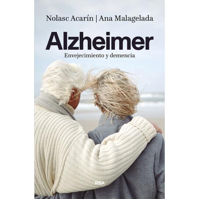 Alzheimer. Envejecimiento y demencia: Envejecimiento y demencia.pdf