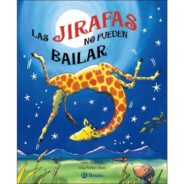 Las jirafas no pueden bailar (Tapa dura)