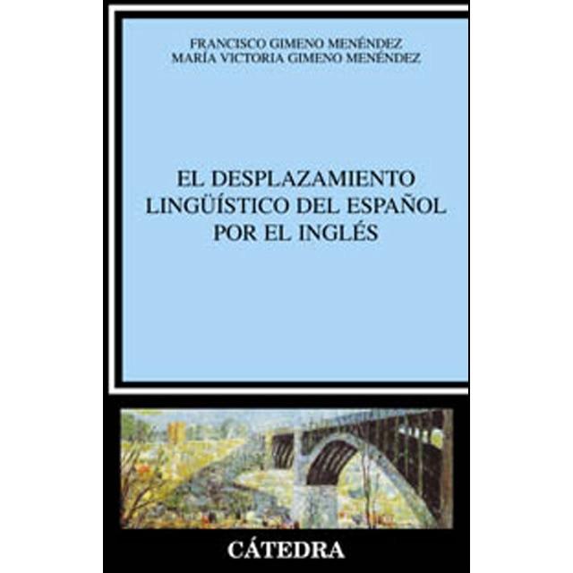 El desplazamiento lingüístico del español por el inglés.pdf