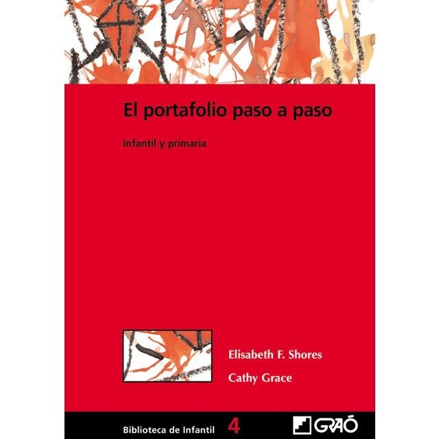 El portafolio paso a paso: Infantil y primaria.pdf