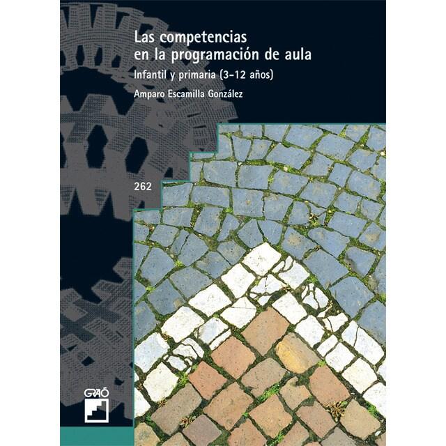 Las competencias en la programación de aula. Vol. I: Infantil y primaria.pdf