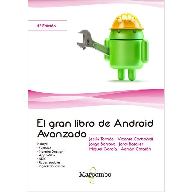 El gran libro de android avanzado 4ª ed..pdf