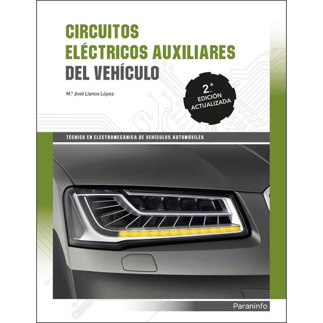 Circuitos eléctricos auxiliares del vehiculo 2ª edición.pdf