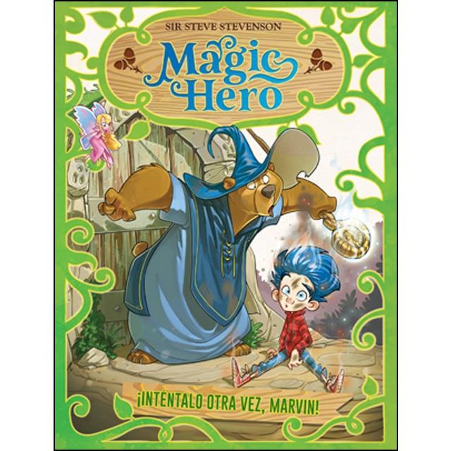 Magic hero 1. Inténtalo otra vez, marvin.pdf