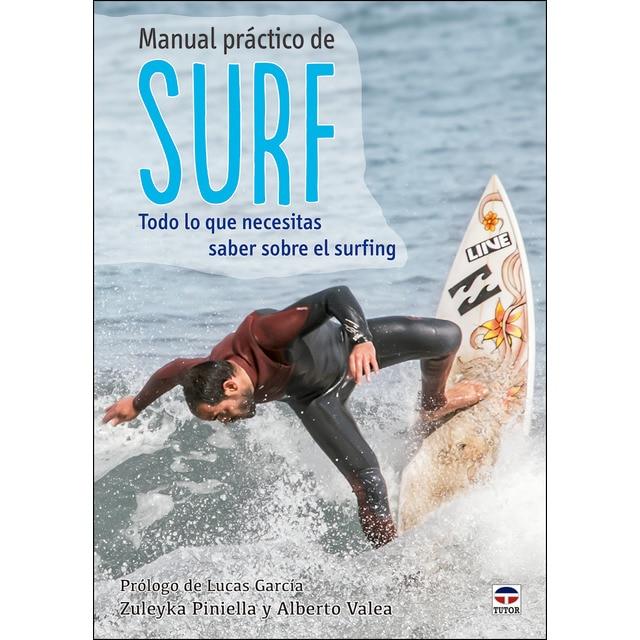 Manual práctico de surf: Todo lo que necesitas saber sobre el surfing.pdf