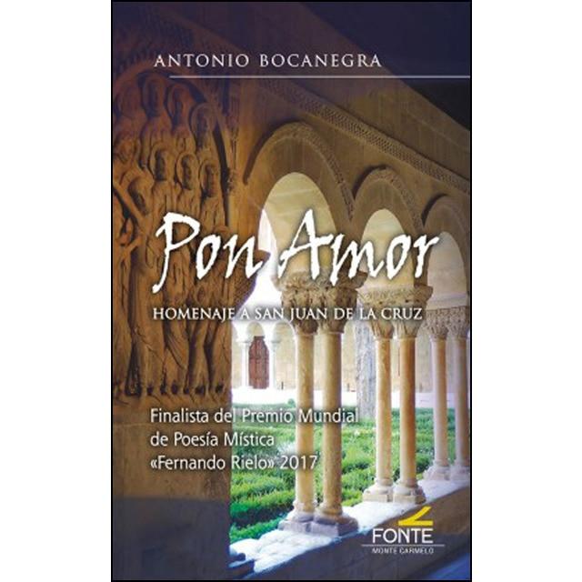 Pon amor: homenaje a san juan de la cruz.pdf