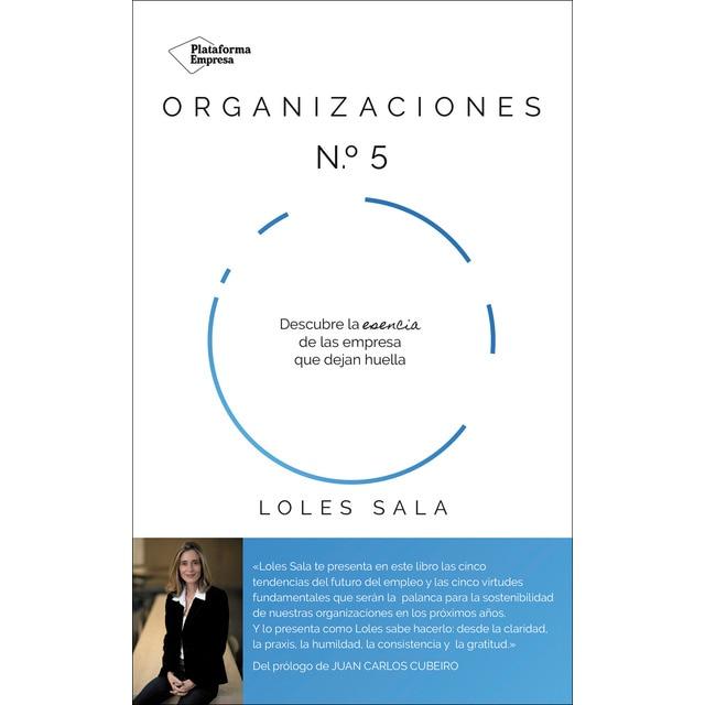 Organizaciones nº5: Descubre la esencia de las empresas que dejan ...